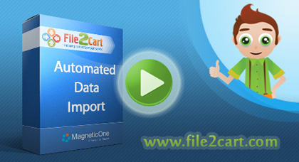 Import Products to Your Shopping Cart Easier and Faster with File2Cart